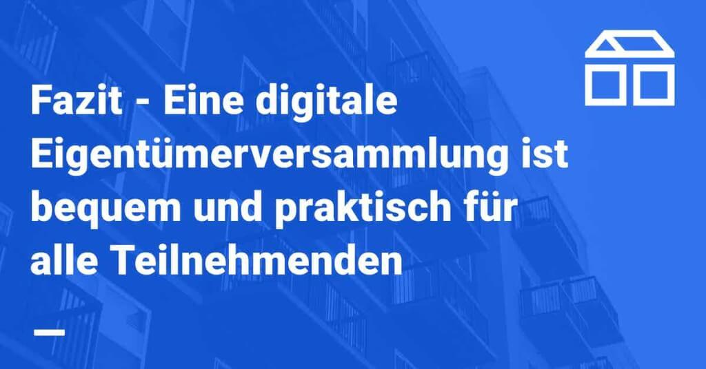 digitale eigentuemerversammlung erlaubt digitale eigentuemerversammlung software virtuelle eigentuemerversammlung fazit