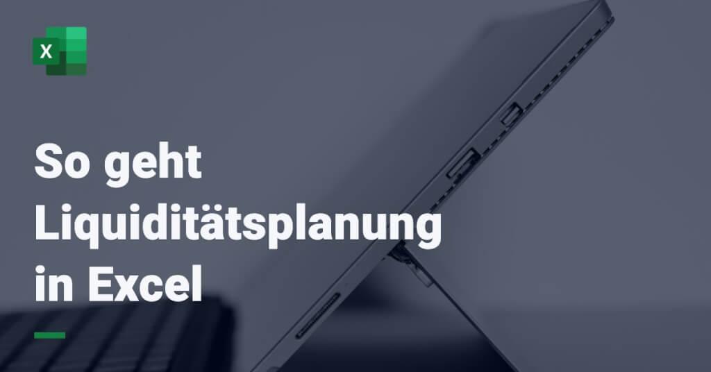 Liquiditaetsplanung Excel 1