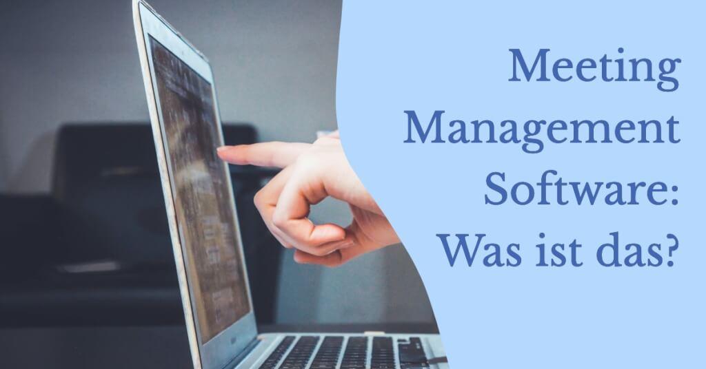 Meeting Management Software was ist das