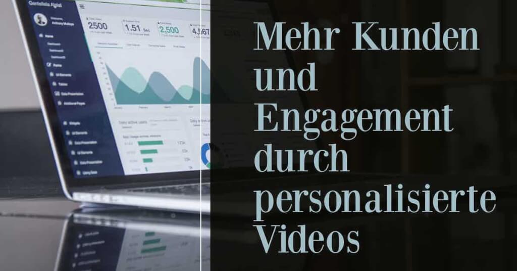 Personalisierte videos Video marketing video personalisierung video personalisieren personalisierte videos erstellen personalisiertes geburtstagsvideo erstellen fazit