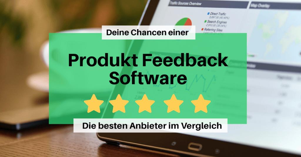 Beitrag: Die Chancen einer Produkt Feedback Software und die besten Anbieter im Vergleich