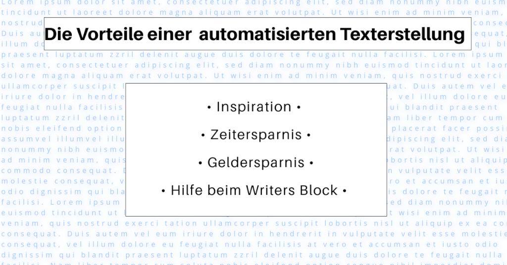 Die Vorteile einer automatisierten Texterstellung