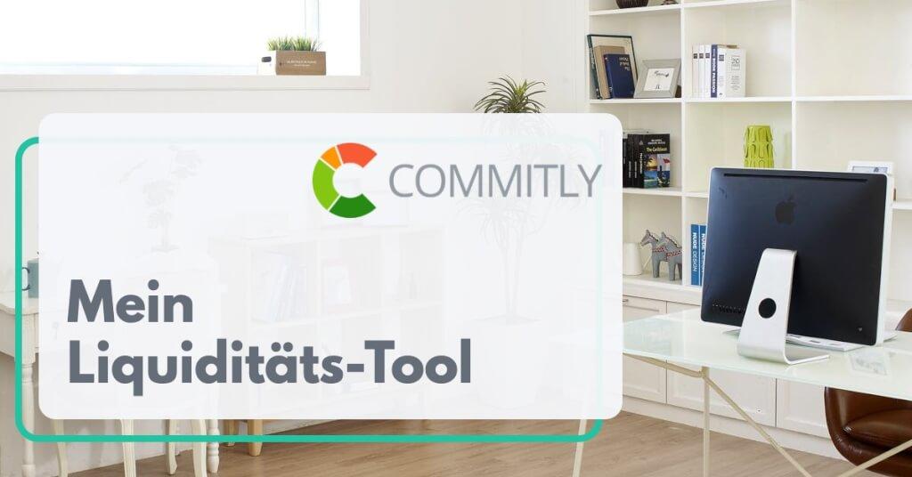 Mein Liquiditaets Tool als Selbststaendiger Commitly Digital Affin