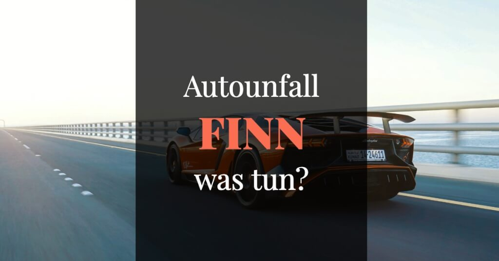 finn Erfahrungen Autounfall