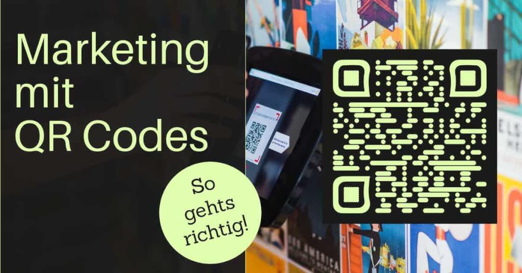 Beitrag: QR Code Marketing - So geht's richtig!