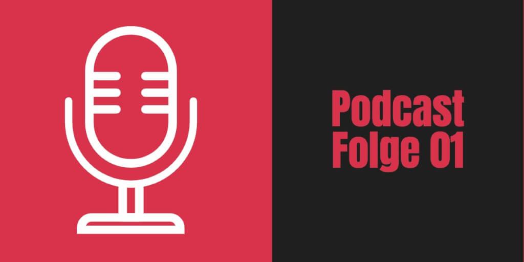 Podcast Folge 01