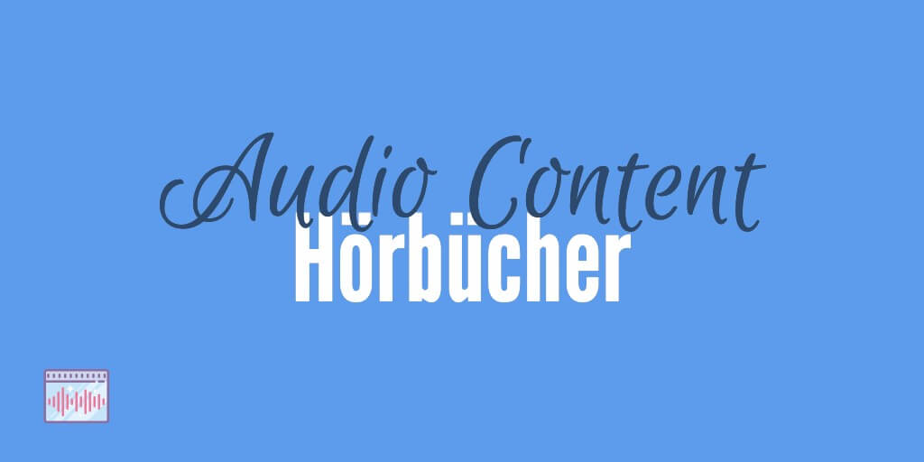Hoerbuecher Audio Format Content Marketing