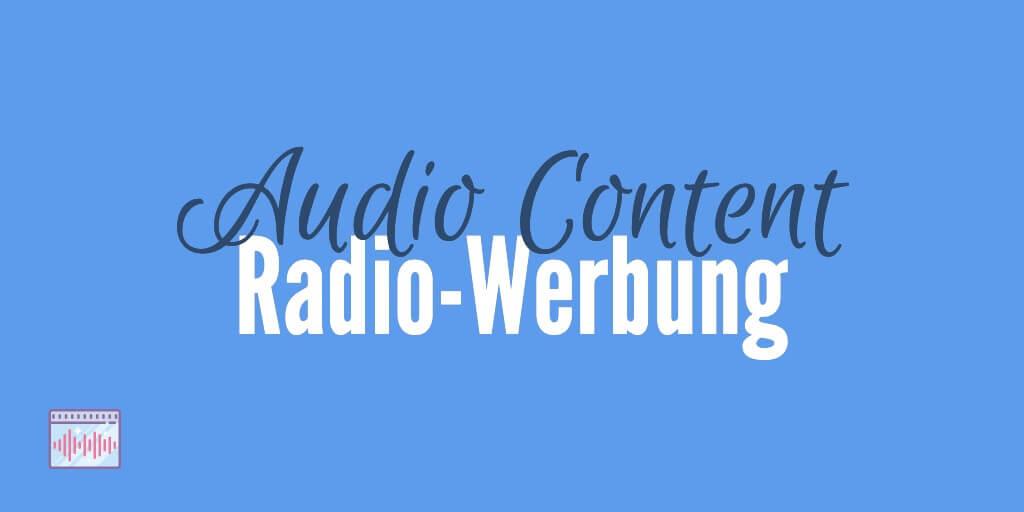 Radio Werbung Audio Format Content Marketing