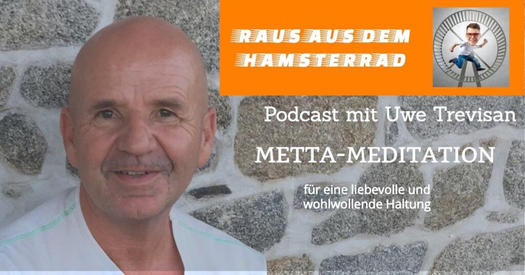 Beitrag: Metta Meditation zum anhören! Für eine liebevolle und wohlwollende Haltung!