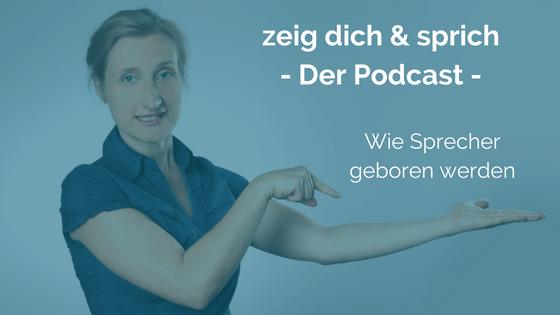 ZDUS000: Wie Sprecher geboren werden bzw. Über das Was Warum und Wie meines Podcasts