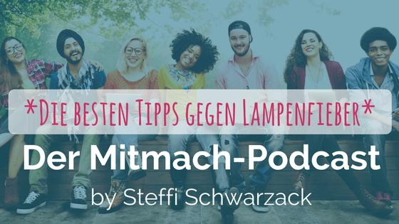 """009: Mitmach-Podcast """"Die besten Tipps gegen Lampenfieber"""""""