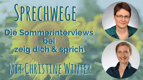 """020: Sprechwege mit Christine Winter """"Von Sprechblockaden zur Kommunikationstrainerin"""""""
