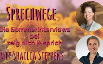 """019: Sprechwege mit Shailia Stephens """"Ist die Zeit reif, deine Sicherheitsnetze hinter dir zu lassen?"""""""