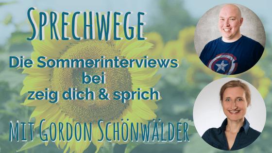 """021: Sprechwege mit Gordon Schönwälder """"Der Sprung vom Sprecher zum Storytelling"""""""