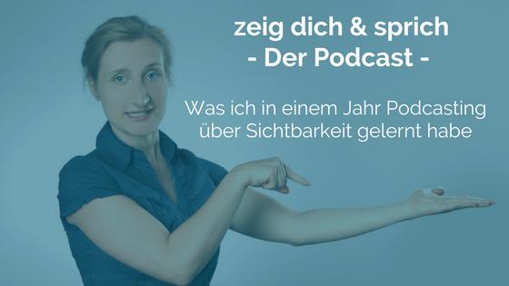 030: Was ich in einem Jahr Podcasting über Sichtbarkeit gelernt habe