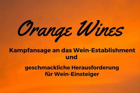 """Bioweine und """"Orange wines"""" – Antworten auf die zunehmende Industrialisierung der Weinbranche"""