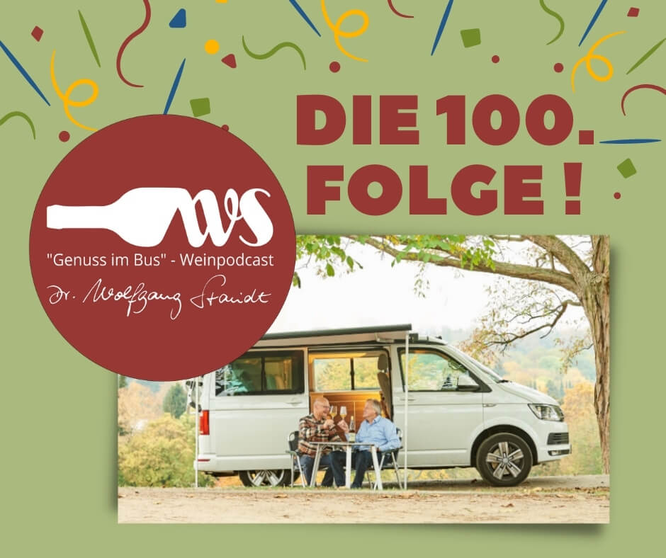 Genuss im Bus - der mobile Wein-Podcast feiert die 100. Episode