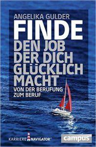 Gulder: Finde den Job, der dich glücklich macht