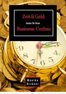https://cdn.chimpify.net/5a088790a8587287068b4579/2016/02/MonikaBirkner_ZeitundGeld_Businessumbau.pdf