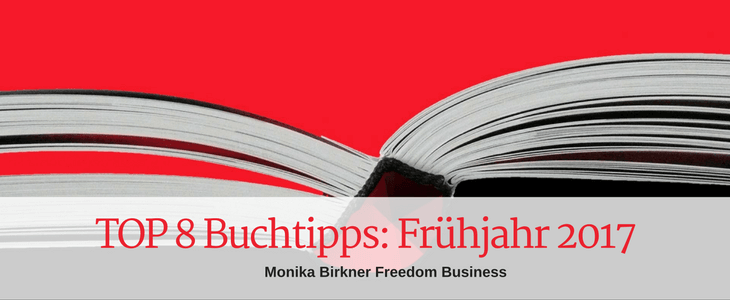 TOP 8 Buchtipps Frühjahr 2017