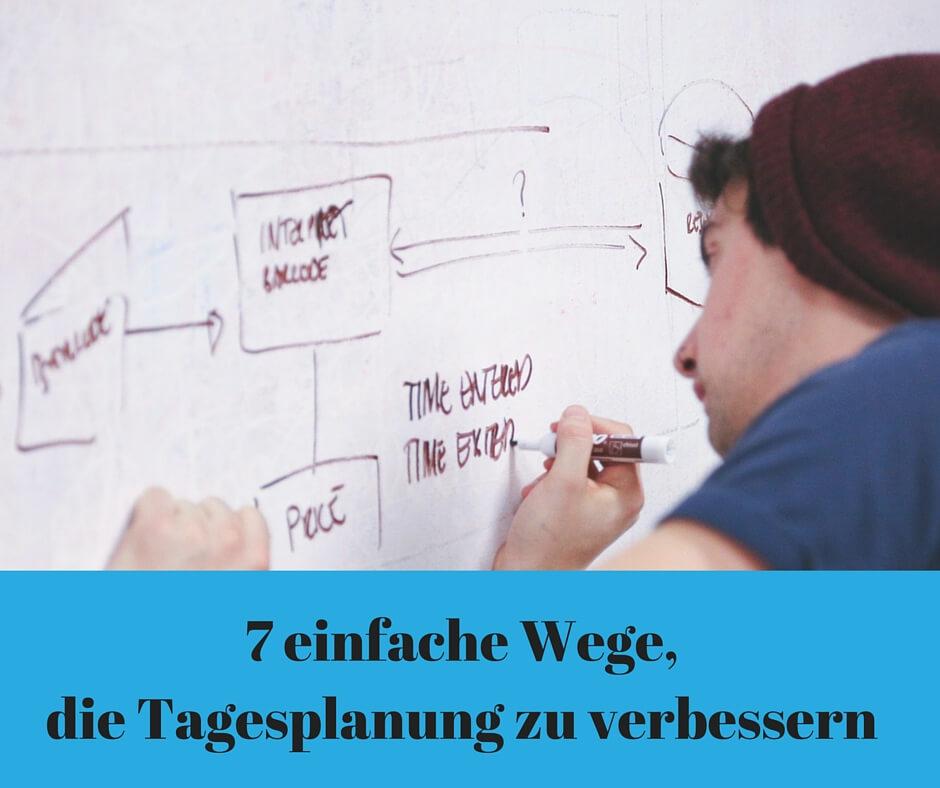 7 einfache Wege die Tagesplanung zu verbessern