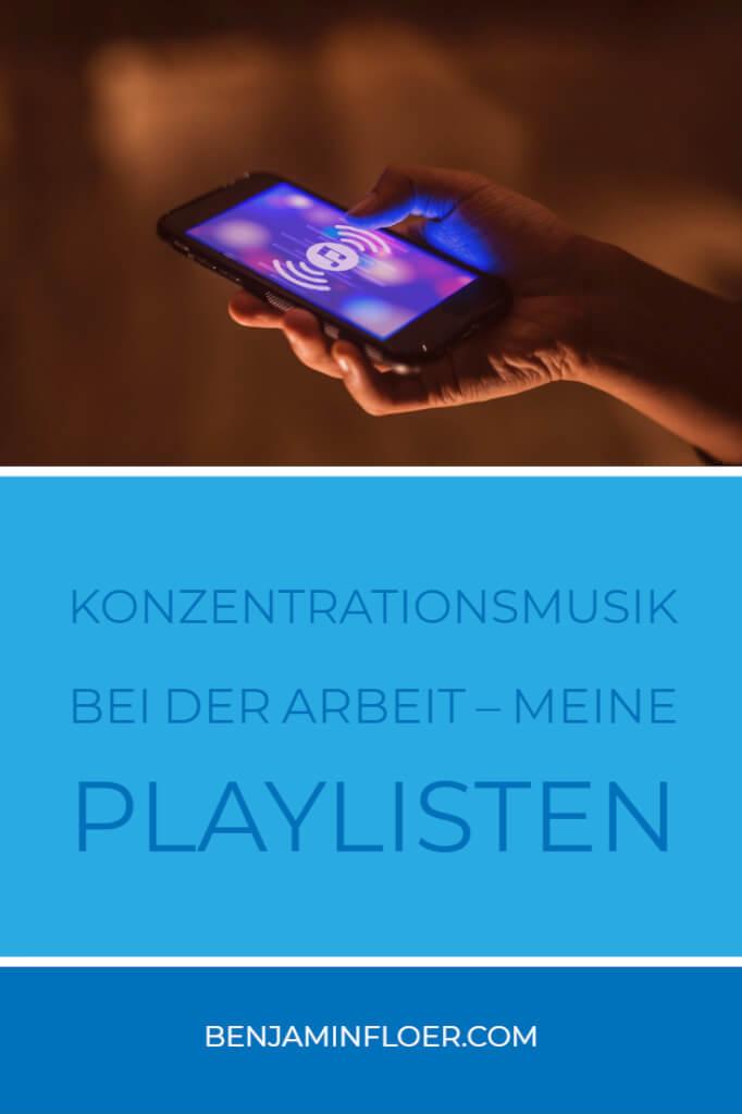 Konzentrationsmusik bei der Arbeit – meine Playlisten