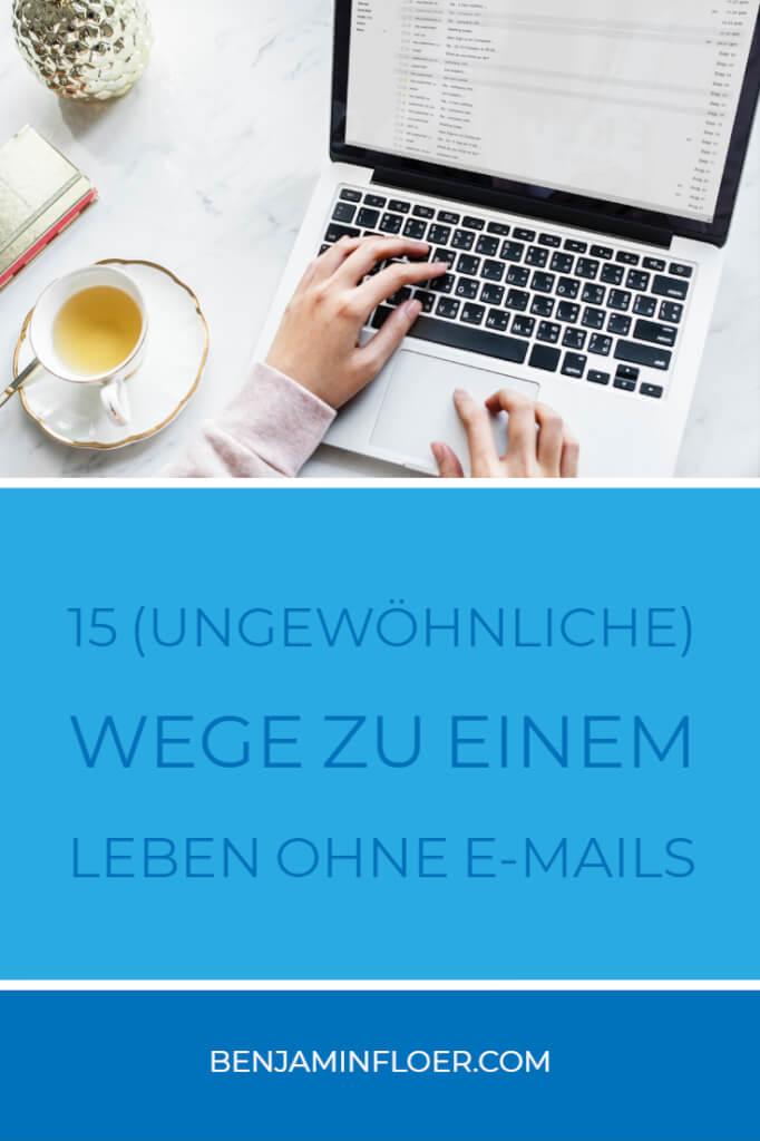 15 (ungewöhnliche) Wege zu einem Leben ohne E-Mails