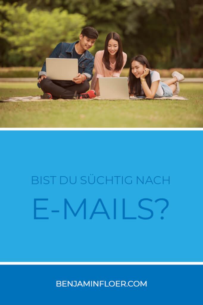 Bist du süchtig nach E-Mails?