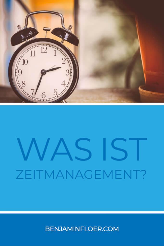 Was ist Zeitmanagement?