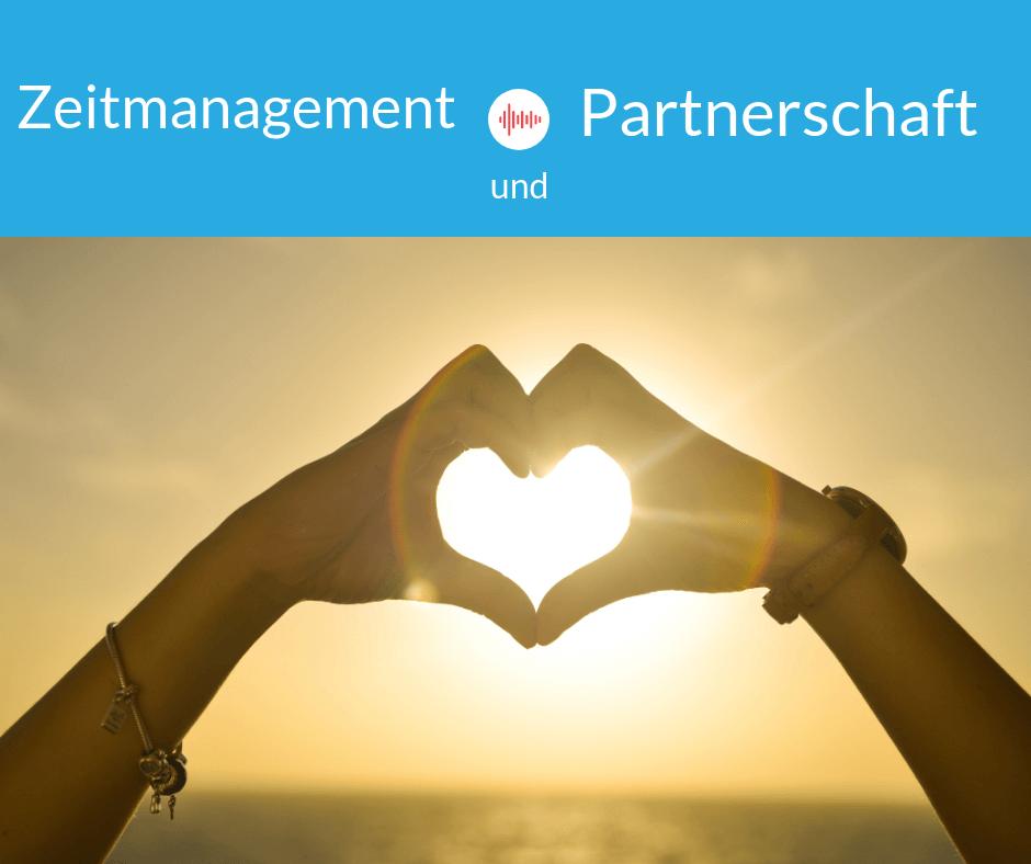 Zeitmanagement und Partnerschaft