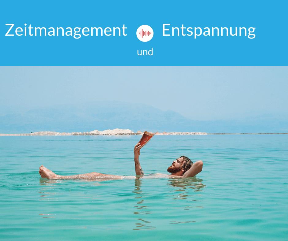 Zeitmanagement und Entspannung