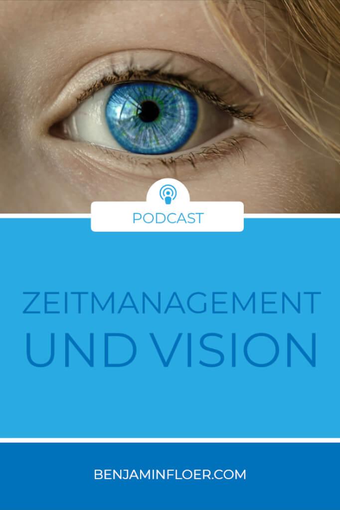 Zeitmanagement und Vision