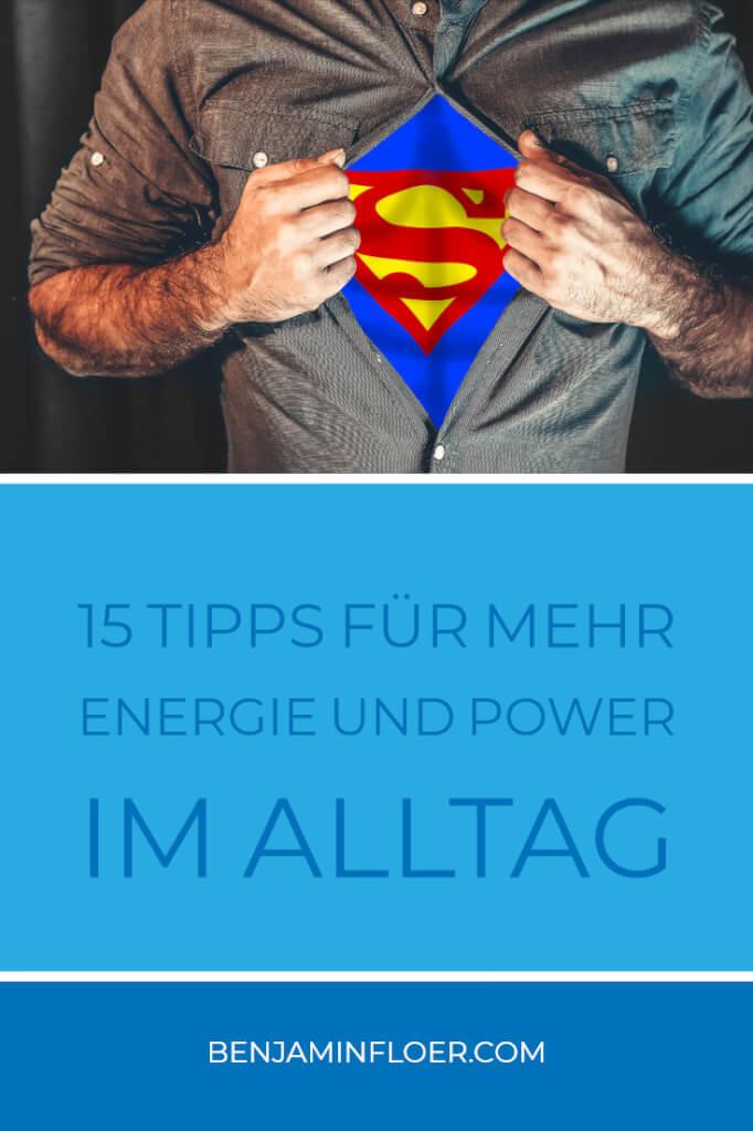 15 Tipps für mehr Energie und Power im Alltag