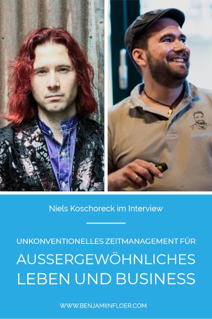 Unkonventionelles Zeitmanagement für außergewöhnliches Leben und Business (Niels Koschoreck im Interview)