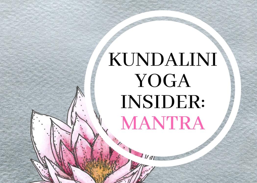 Kundalini Yoga Insider: Mantra