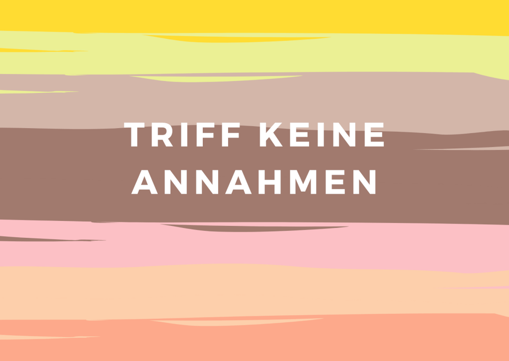 Journaling-Session: Agreement Nr. 3 – Triff keine Annahmen