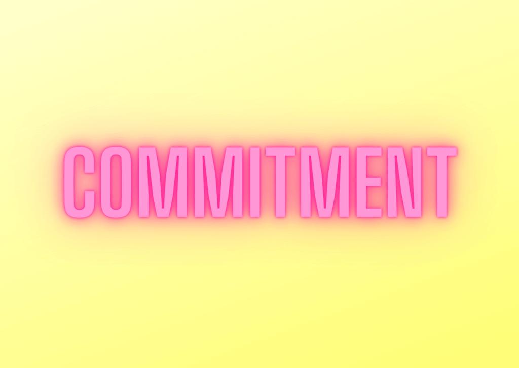 Wie steht es mit deinem Commitment?