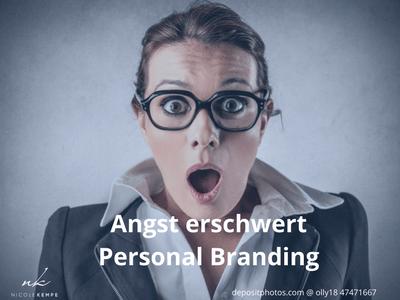 Angst erschwert Personal Branding
