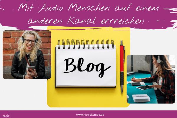 mehr Sichtbarkeit mit Vertonung von Blogartikeln
