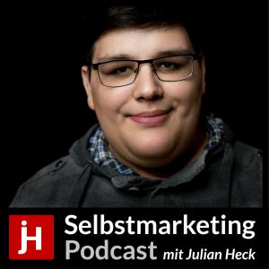 Selbstmarketing-Podcast von Julian Heck