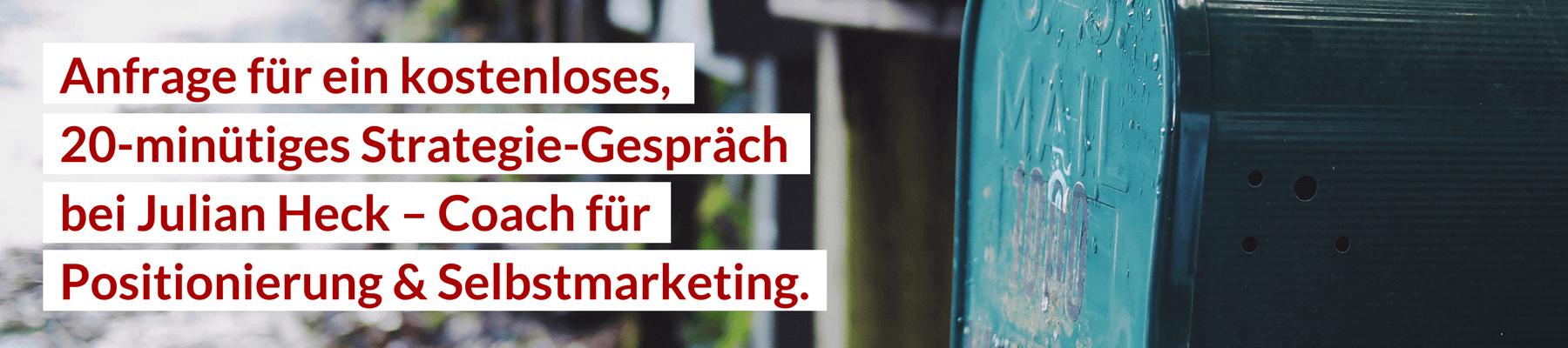 Anfrage für ein Strategie-Gespräch bei Julian Heck, Coach für Positionierung & Selbstmarketing | Personal Branding
