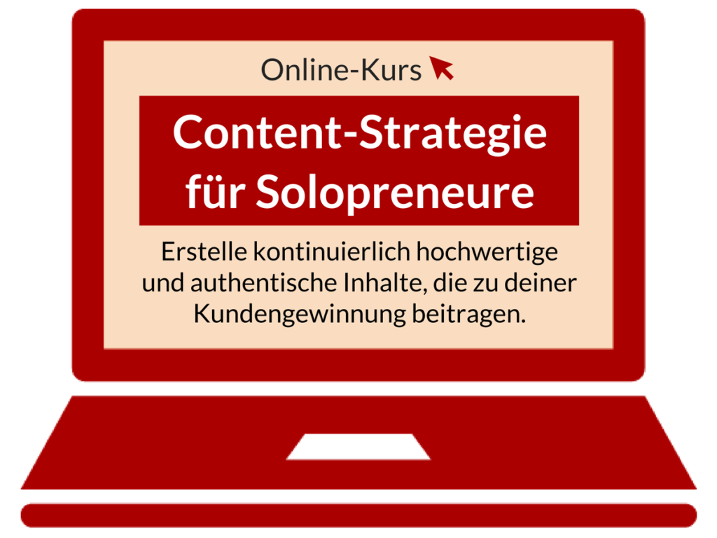 Content Strategie für Solopreneure On