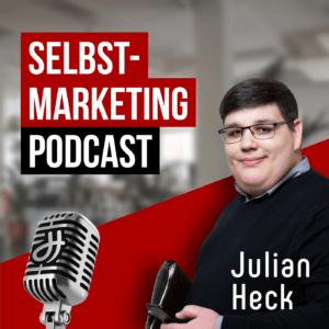 Selbstmarketing-Podcast von Julian Heck | Personal Branding | Positionierung