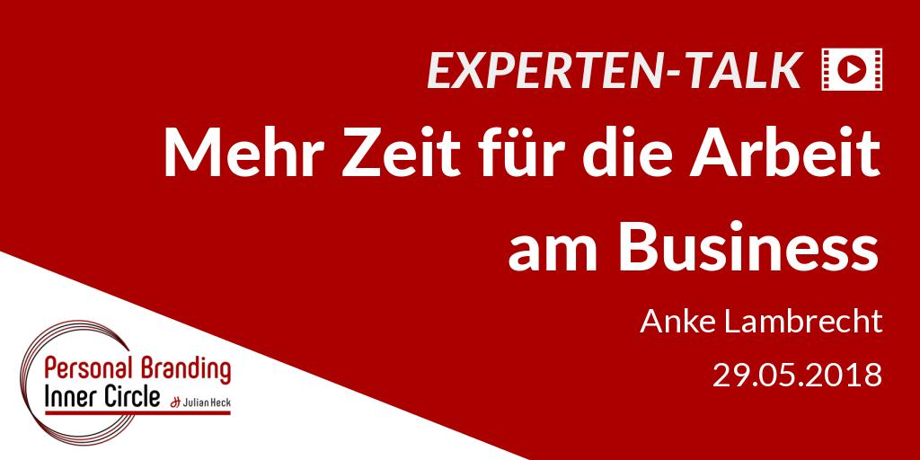 Experten-Talk: Mehr Zeit für die Arbeit am Business