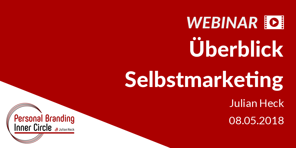 Webinar: Überblick Selbstmarketing