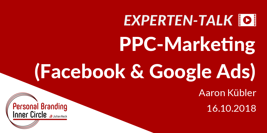 Experten-Talk: PPC-Marketing (Facebook- & Google Ads)