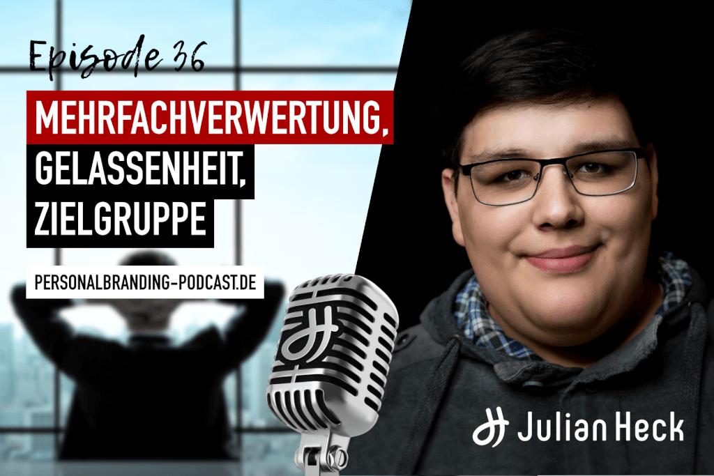 Freitags-Podcast: Mehrfachverwertung, Gelassenheit, Zielgruppe