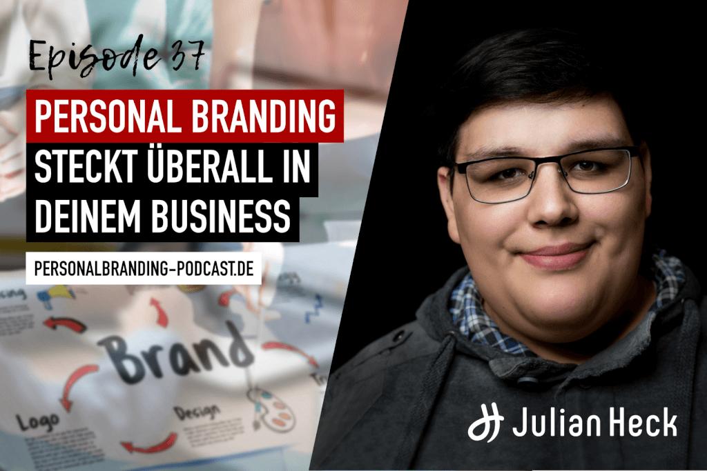 Personal Branding steckt überall in deinem Business
