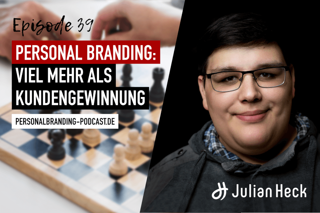 Personal Branding: Viel mehr als Kundengewinnung