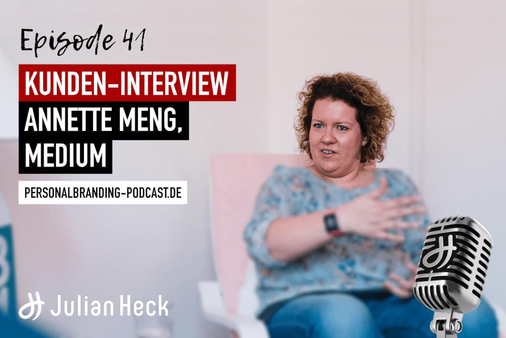 Kunden-Interview mit Annette Meng, Medium